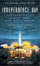 The Complete Independence Day Omnibus:  The Official Movie Novelization