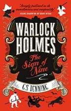 Denning, G: Warlock Holmes - The Sign of Nine