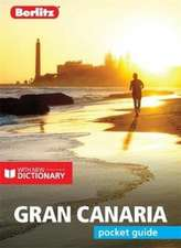 Berlitz Pocket Guide Gran Canaria (Travel Guide with Free Dictionary)