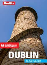 Berlitz Pocket Guide Dublin (Travel Guide with Free Dictionary)