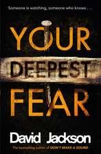 Jackson, D: Your Deepest Fear