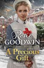 Goodwin, R: A Precious Gift
