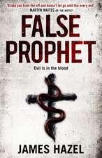Hazel, J: False Prophet