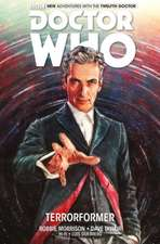 Doctor Who:  The Twelfth Doctor Vol 1 - Terrorformer