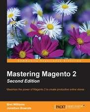 Mastering Magento 2, Second Edition