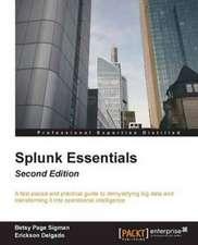 Splunk Essentials - Second Edition