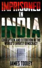 Imprisoned in India