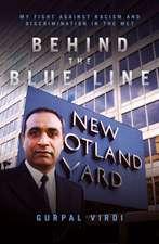 Singh, G: Behind the Blue Line