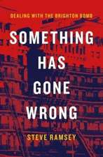 Ramsey, S: Something Has Gone Wrong