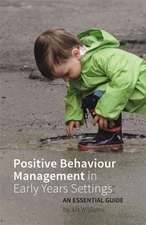Positive Behaviour Management in Early Years Settings
