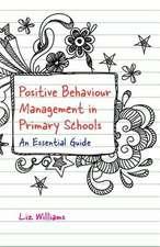 Positive Behaviour Management in Primary Schools