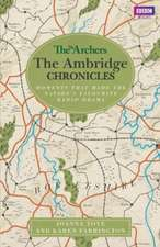 Archers: The Ambridge Chronicles