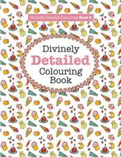 Divinely Detailed Colouring Book 3