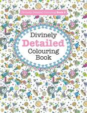 Divinely Detailed Colouring Book 8