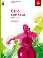 Cello Exam Pieces 2020-2023, ABRSM Grade 4, Score & Part: Selected from the 2020-2023 syllabus
