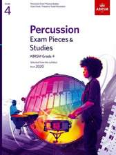 Percussion Exam Pieces & Studies, ABRSM Grade 4: Selected from the syllabus from 2020