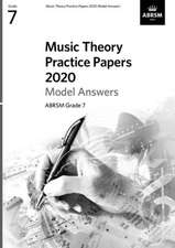 Music Theory Practice Papers 2020 Model Answers, ABRSM Grade 7