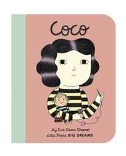 Little People, Big Dreams: Coco Chanel