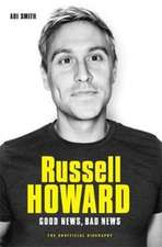 RUSSELL HOWARD THE GOOD NEWS BAD NEWS