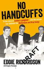 No Handcuffs: The Friends of Eddie Richardson