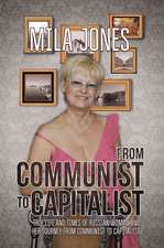 From Communist To Capitalist