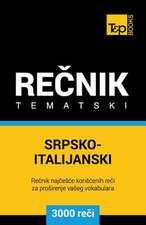 Srpsko-Italijanski Tematski Recnik - 3000 Korisnih Reci