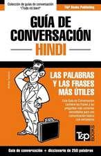 Guia de Conversacion Espanol-Hindi y Mini Diccionario de 250 Palabras