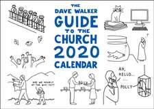 Dave Walker Guide to the Church 2020 Calendar