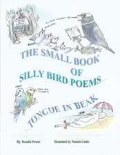 Small Book of Silly Bird Poems