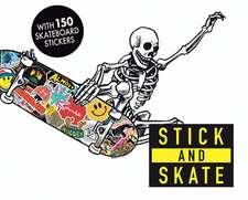 Stick & Grind: Skateboard Stickers