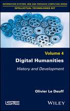 Digital Humanities: History and Development