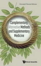 Complementary, Alternative Methods and Supplementary Medicine