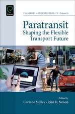 Paratransit:  Shaping the Flexible Transport Future
