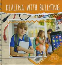 Duhig, H: Dealing With Bullying