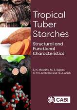 Tropical Tuber Starches: Structural and Functional Characteristics