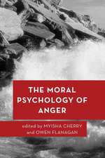 MORAL PSYCHOLOGY OF ANGER