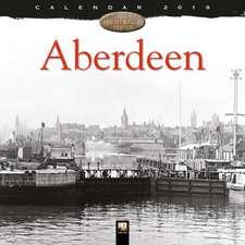 Aberdeen Heritage Wall Calendar 2019 (Art Calendar)