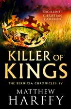 Harffy, M: Killer of Kings