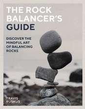 Rock Balancer's Guide