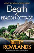 Death at Beacon Cottage: An absolutely addictive cozy mystery novel