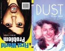 Dust & A First World Problem