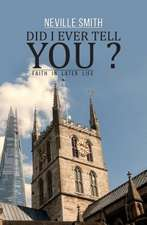 Did I Ever Tell You...?: Faith in Later Life