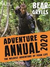 Grylls, B: Bear Grylls Adventure Annual 2020