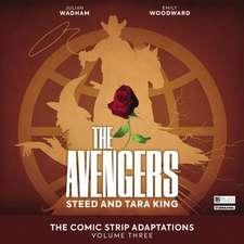 The Avengers -  The Comic Strip Adaptations Volume 3 - Steed and Tara King
