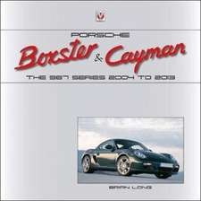 Porsche Boxster & Cayman: The 987 Series 2005 to 2012 (Working Title)