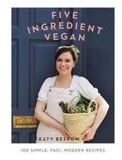 Beskow, K: Five Ingredient Vegan
