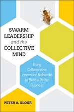 Swarm Leadership and the Collective Mind