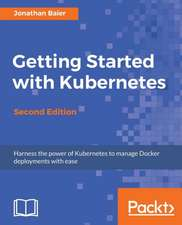 GETTING STARTED W/KUBERNETES 2