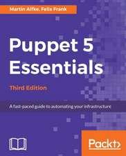 Puppet 5 Essentials Third Edition