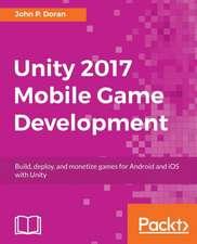 Unity 2017 Mobile Game Development